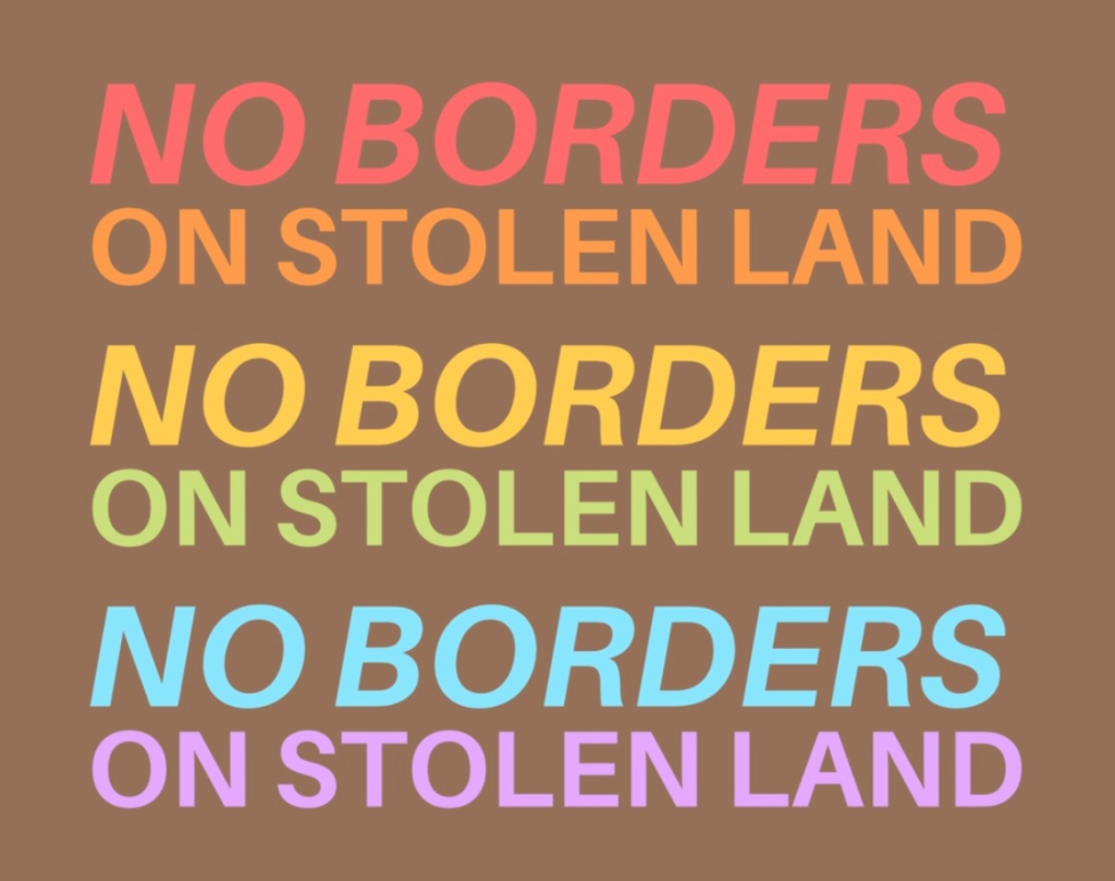 No Borders on Stolen Land International Juried Art Exhibition